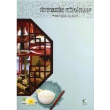 Wang Xuejun, Liu Junru Étkezés Kínában gasztronómia