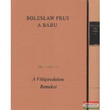 Boleslaw Prus - A bábu I-II. irodalom