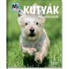 Kutyák - négylábú hősök - mi micsoda