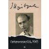 Illyés Gyula Ostromnapló, 1945