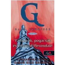 VÁMPÍROK, POGÁCSÁK ÉS EDMUND HERONDALE - BANE KRÓNIKÁK 3. /KEMÉNY ajándékkönyv