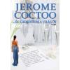 Jerome Coctoo ...és kifordítom a világot