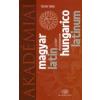 Tegyey Imre Magyar-Latin szótár - Hungarico-Latinum dictionarium