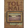 TOLNAI OTTÓ - BALKÁNI BABÉR - ÜKH 2014