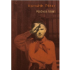 HORVÁTH PÉTER - KEDVES ISTEN - ÜKH 2014