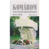 Mácza Mihály Komárom nevezetességei