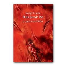RAKJATOK BE A GUMISZOBÁBA! - ÜKH 2014 irodalom