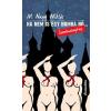 Cartaphilus Könyvkiadó Ha nem is egy bomba nő... Szerelmesregény