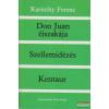 Karinthy Ferenc - Don Juan éjszakája / Szellemidézés / Kentaur