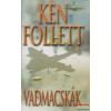 Ken Follett - Vadmacskák