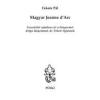 Magyar MAGYAR JEANNE D\'ARC