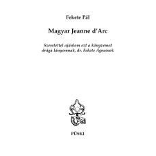 Magyar MAGYAR JEANNE D\'ARC társadalom- és humántudomány