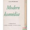 John Galsworthy - Modern komédia I-II. - A fehér majom / Csendes vallomás / Az ezüst kanál / Röpke találkozás / Hattyúdal