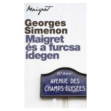 Georges Simenon Maigret és a furcsa idegen regény