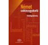 Lázár Györgyné Német szókincsgyakorló tematikus feladatgyűjtemény nyelvkönyv, szótár