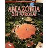 Nincs Adat Amazónia ősi városai