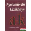 Nyelvművelő kézikönyv I. (A-K)