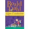 Roald Dahl Georgie és a csodaszérum