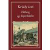 Magyar Közlöny Lap- és Könyvkiadó Krúdy ízei (Nemzeti Könyvtár) - 35. Előhang egy kispörkölthöz