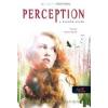 PERCEPTION A HATODIK ÉRZÉK - CLARITY 2. - FŰZÖTT