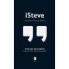 George Beahm iSteve - Steve Jobs egy az egyben