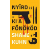 Shane Kuhn Nyírd ki a főnököd!