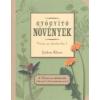 JETHRO KLOSS GYÓGYÍTÓ NÖVÉNYEK /VISSZA AZ ÉDENKERTBE 1. 1 db
