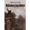 Dési János Wallenberg-jegyzőkönyv