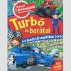 LÍRA KÖNYV ZRT. Turbó és barátai - Autós társasjátékok