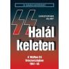 Hajja Book Kft. Christopher Ailsby: Halál keleten - A Waffen-SS Oroszországban 1941-45