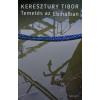 KERESZTURY TIBOR - TEMETÉS AZ EBIHALBAN