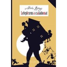 Méhes György Leleplezem a családomat gyermek- és ifjúsági könyv
