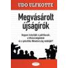 Udo Ulfkotte Megvásárolt újságírók