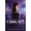 Jessica Shirvington Embrace - Elhívás