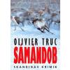 Animus Kiadó Olivier Truc: Sámándob