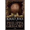 Philippa Gregory A király átka