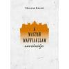 Magyar Bálint A magyar maffiaállam anatómiája