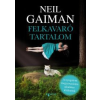 Neil Gaiman Felkavaró tartalom