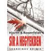 Michael Hjorth, Hans Rosenfeldt Sír a hegyekben