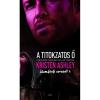 Gabo Könyvkiadó Kristen Ashley-A titokzatos Ő (Álomférfi 1.) (Új példány, megvásárolható, de nem kölcsönözhető!)