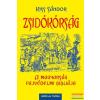 Gede és Társa Zsidókórság - A magyarság fajvédelmi bibliája