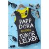 Papp Dóra PAPP DÓRA - TÜKÖRLELKEK 1. - ÜKH 2015