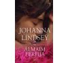 Gabo Könyvkiadó Johanna Lindsey: Álmaim férfija - Sherring Cross trilógia 1. antikvárium - használt könyv
