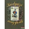 Pallas Stúdió Kártyázó magyarok - Történetek a kártyásokról, nem csak kártyásoknak