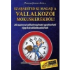 Pongor Publishing Üzleti Kiadó Pongor-Juhász Attila: Szabadítsd ki magad a vállalkozói mókuskerékből! 30 azonnal alkalmazható gyakorlati tipp kisvállalkozóknak