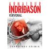 INDRIDASON, ARNALDUR - VÉRVONAL - SKANDINÁV KRIMIK - ÚJ BORÍTÓ