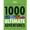 Lonely Planet - 1000 Ultimate Adventures
