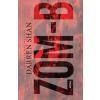 Móra Ferenc Ifjúsági Könyvkiadó Darren Shan-Zom-B (Új példány, megvásárolható, de nem kölcsönözhető!)