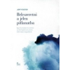 Ursus Libris Kiadó Jeff Foster: Beleszeretni a jelen pillanatba