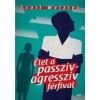 Jaffa Kiadó Scott Wetzler: Élet a passzív- agresszív férfival